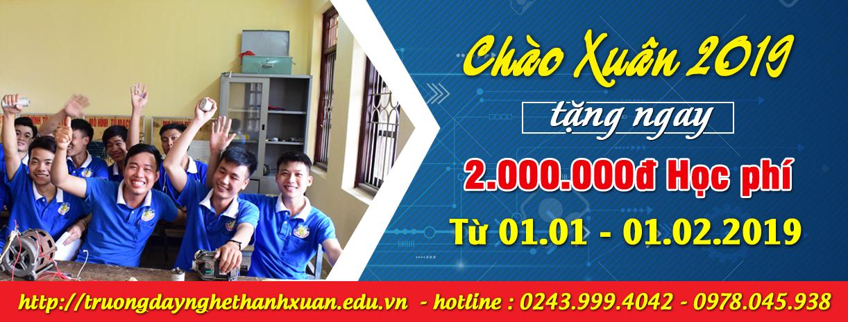 Chào 2019, trường dạy nghề Thanh Xuân giảm 2 triệu đồng tiền học phí