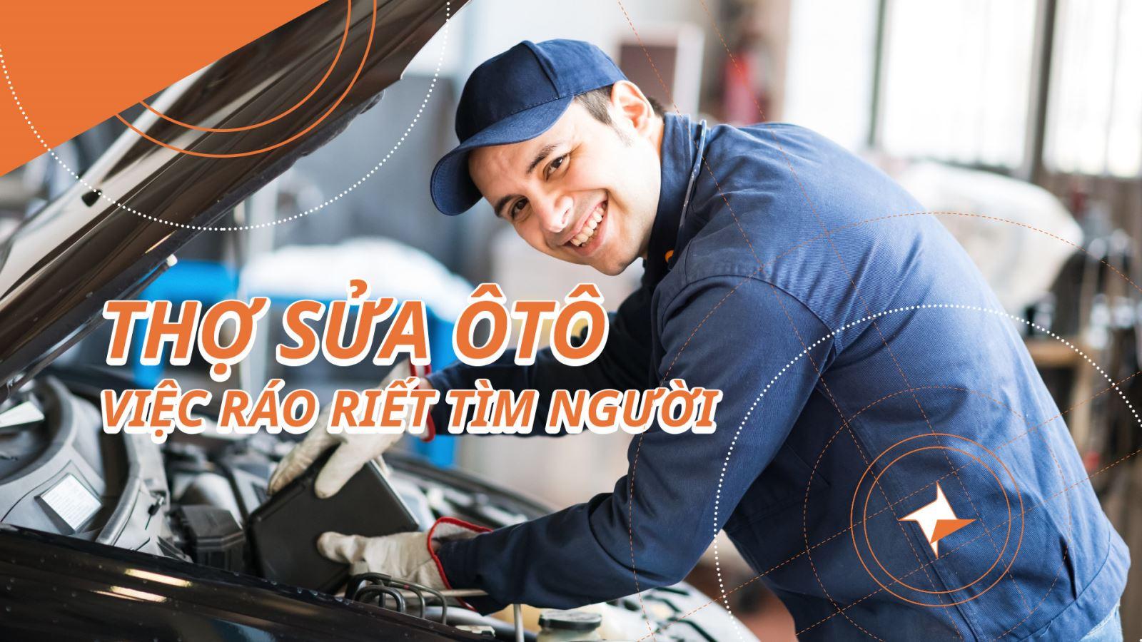 Thợ sửa chữa ô  tô ráo riết tìm người