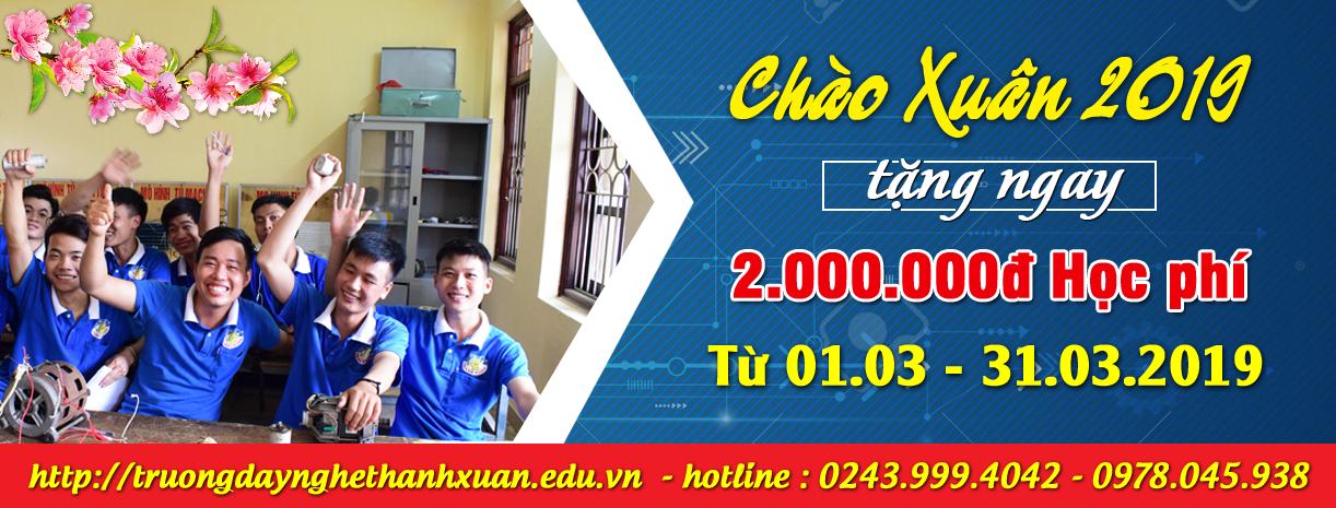 Chào tháng 3, Trường Dạy Nghề Thanh Xuân giảm ngay 2.000.000 đồng tiền học phí cho tất cả học viên.